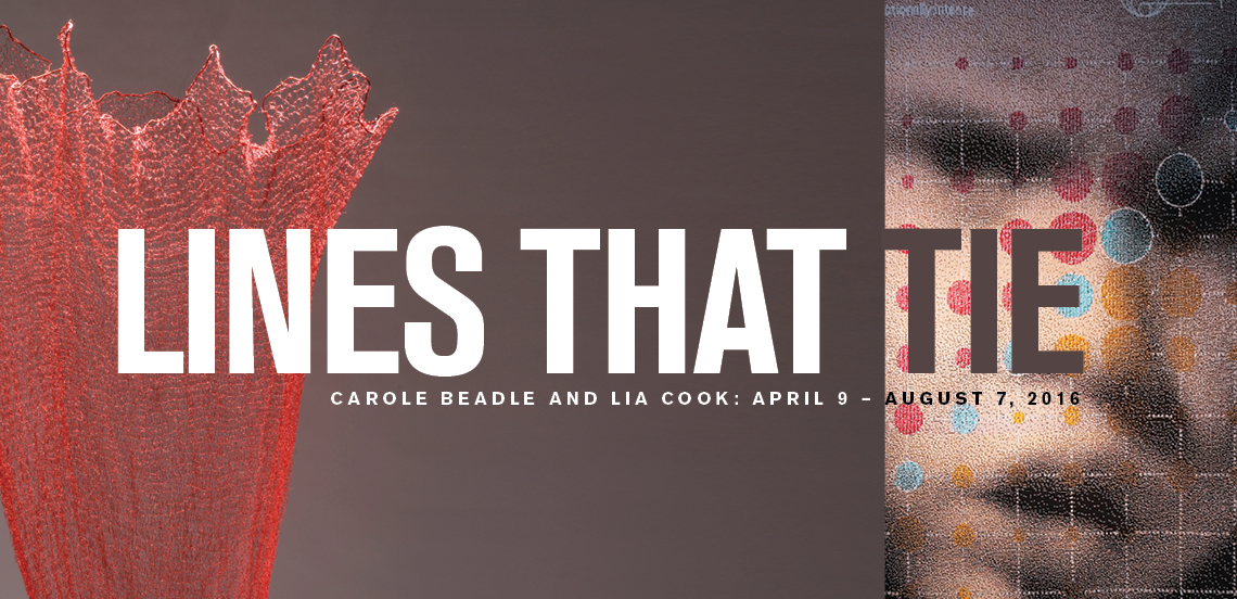 Lines that Tie, Carol Beadle and Lia Cook