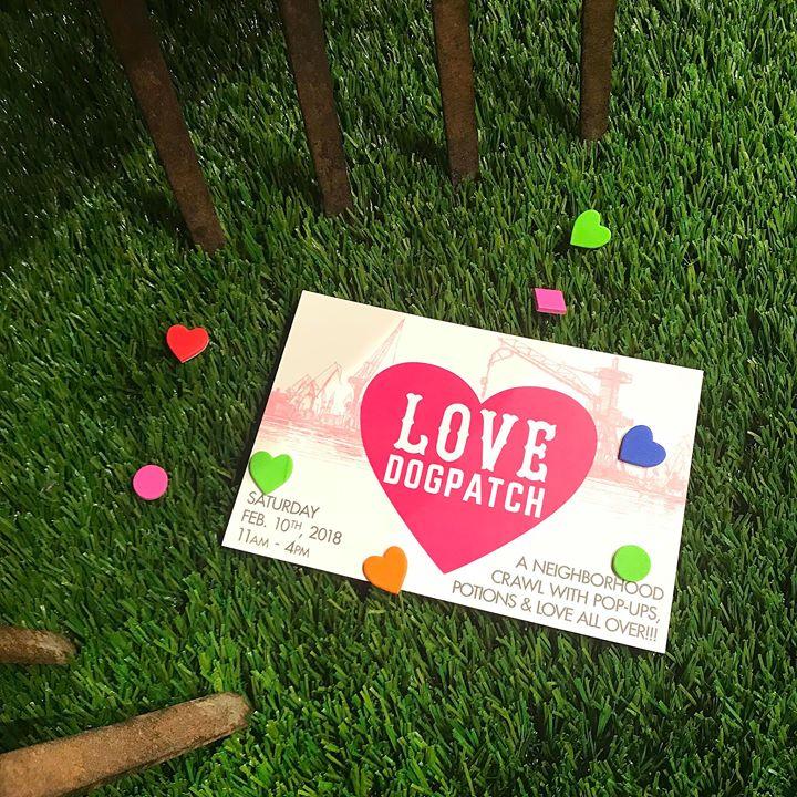 Donu0027t miss Love Dogpatch a neighborhood crawl