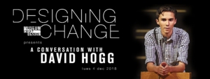 Designing Change with David Hogg at Museum of Craft and Design