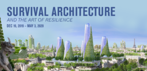 Survival Architecture exhibition banner displaying a digital image of Parisian buildings enhanced with tall plant-bedecked skyscrapers.
