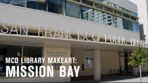 Photograph of the exterior of the Mission Bay Library, from street level.